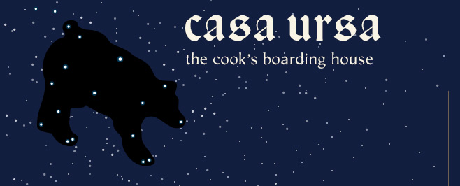 Ursa Major : the cook's boarding house